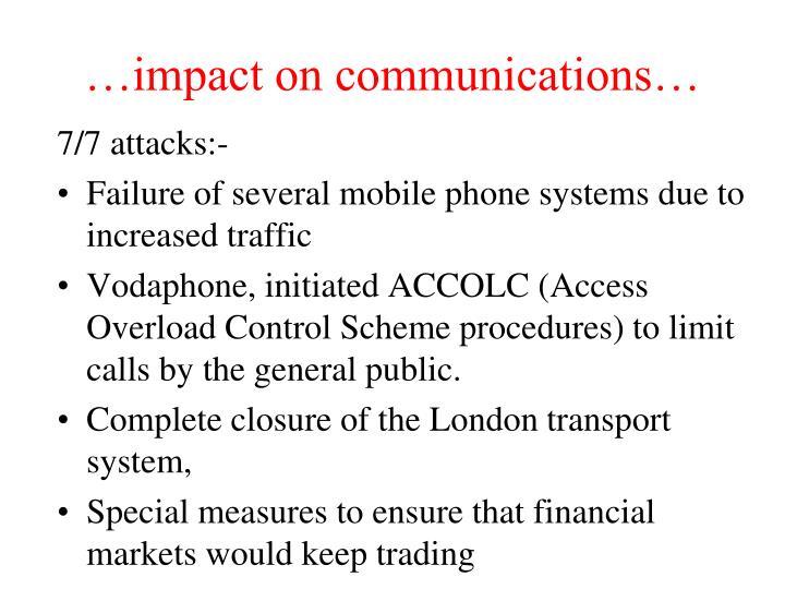 Impact on communications