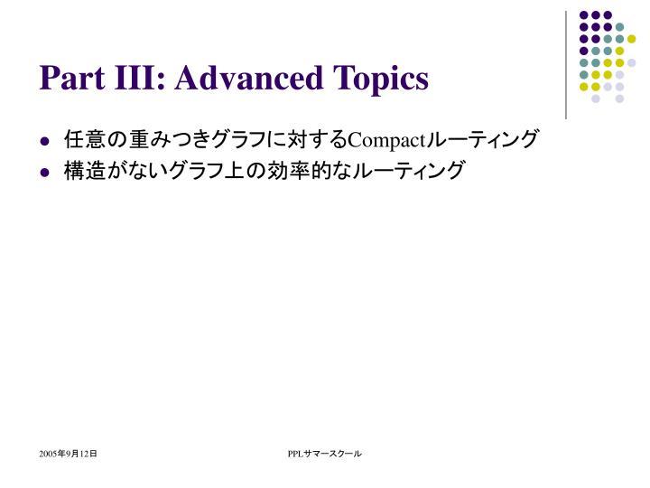 Part III: Advanced Topics