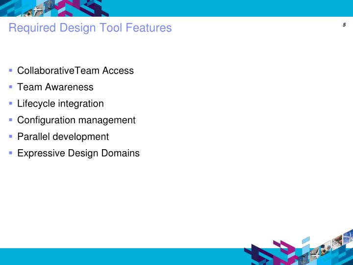 Required Design Tool Features