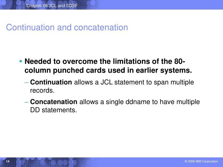 Continuation and concatenation