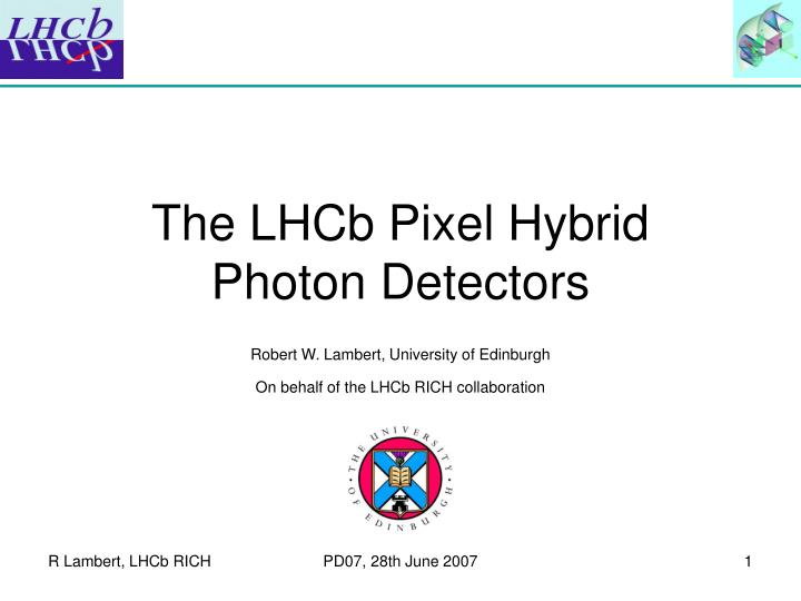 the lhcb pixel hybrid photon detectors n.