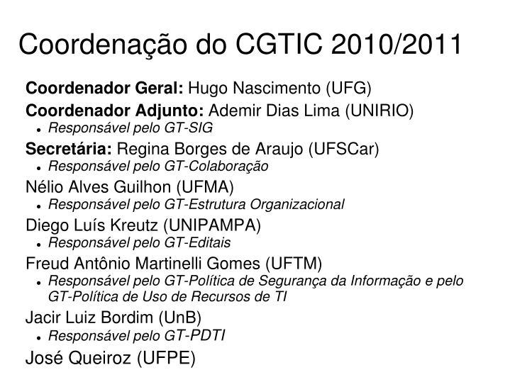 Coordena o do cgtic 2010 2011