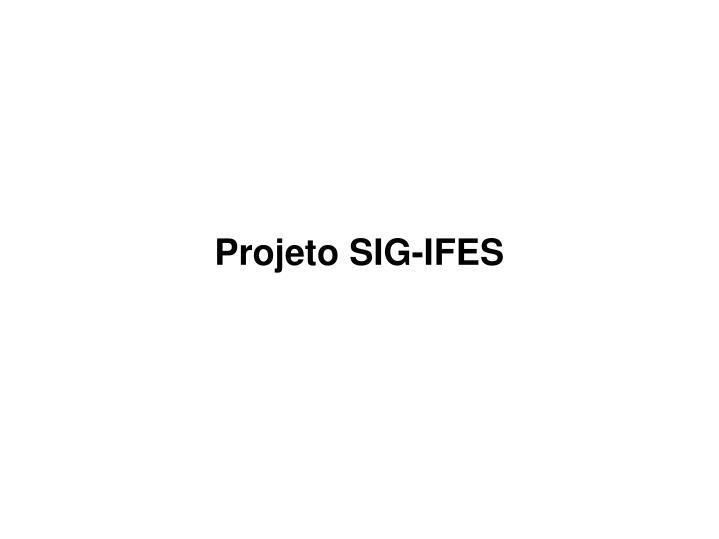 Projeto SIG-IFES