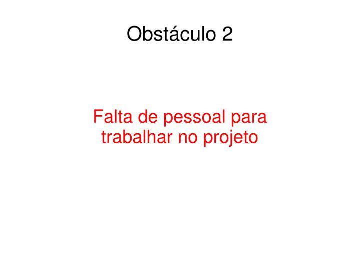 Obstáculo 2