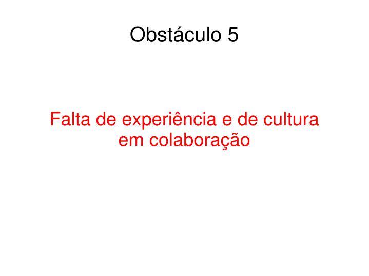 Obstáculo 5
