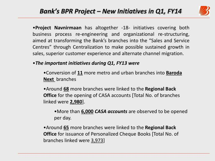 Bank's BPR Project – New Initiatives in Q1, FY14