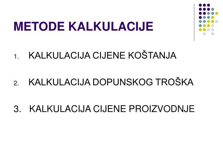 METODE KALKULACIJE
