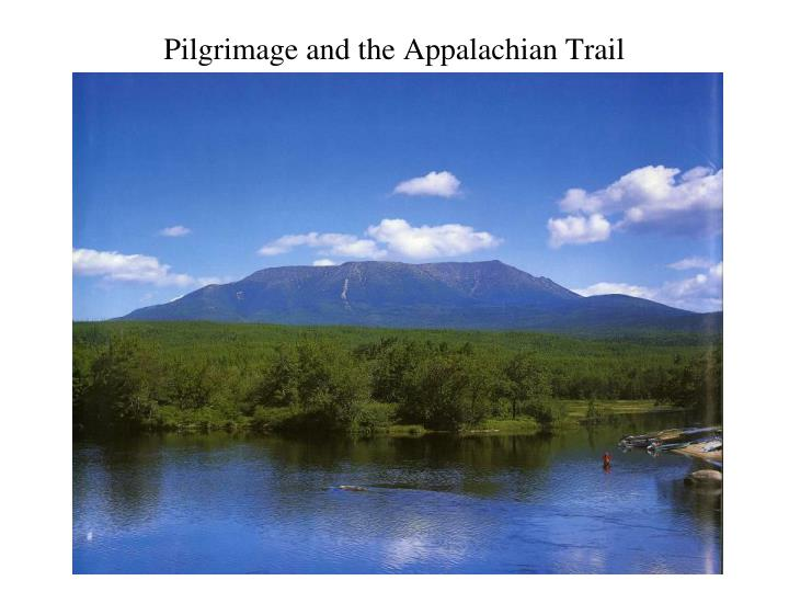 pilgrimage and the appalachian trail n.