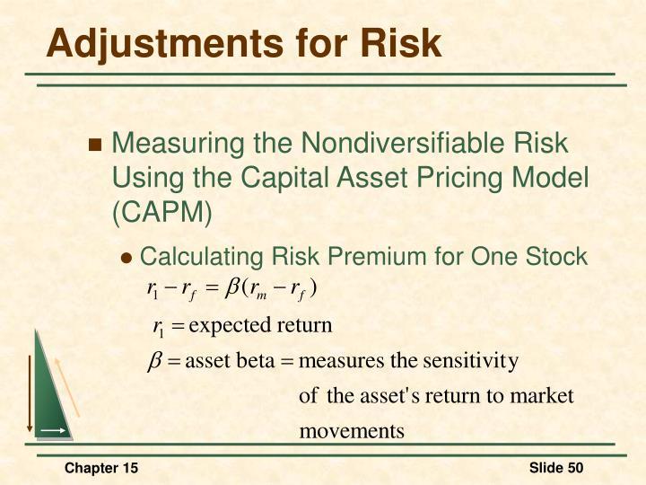 Adjustments for Risk