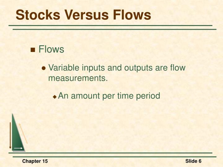 Stocks Versus Flows