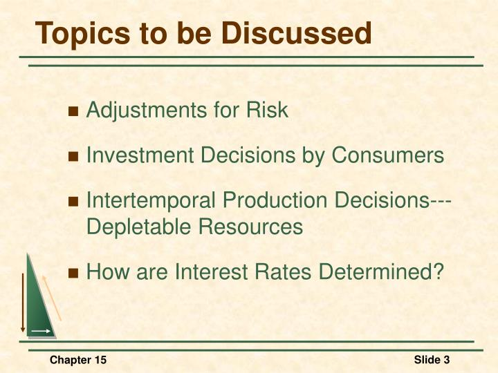 Topics to be discussed1