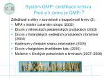 syst m gmp certifikace krmiva pro a k emu je gmp1