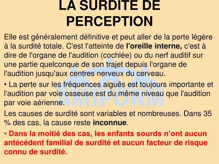 LA SURDITÉ DE PERCEPTION
