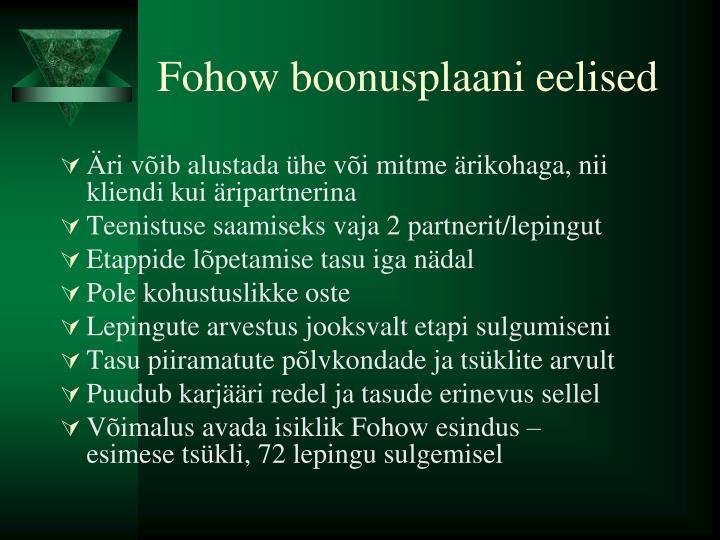 Fohow boonusplaani eelised