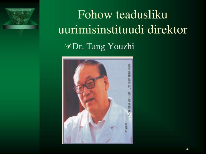 Fohow teadusliku uurimisinstituudi direktor