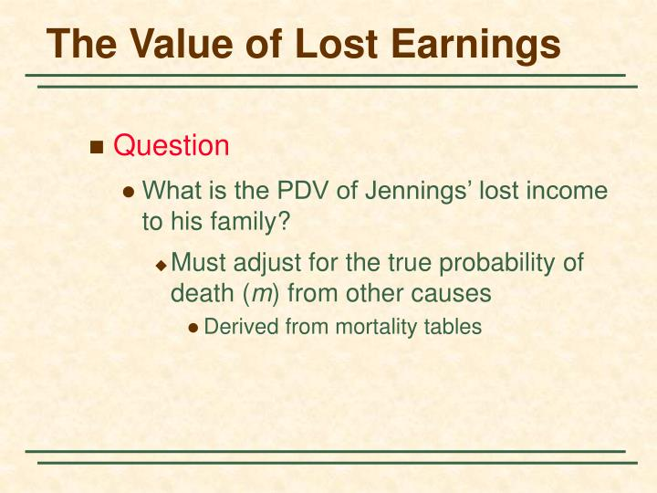 The Value of Lost Earnings