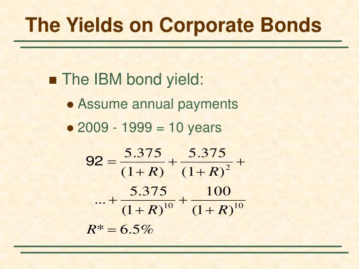 The Yields on Corporate Bonds