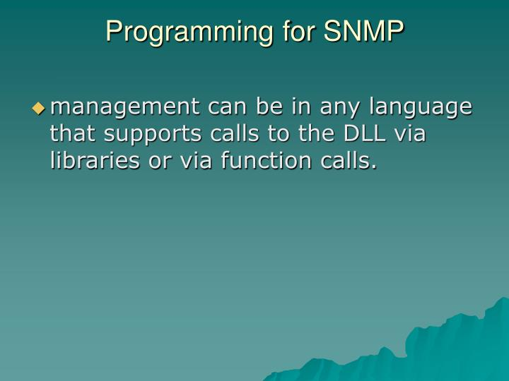 Programming for SNMP