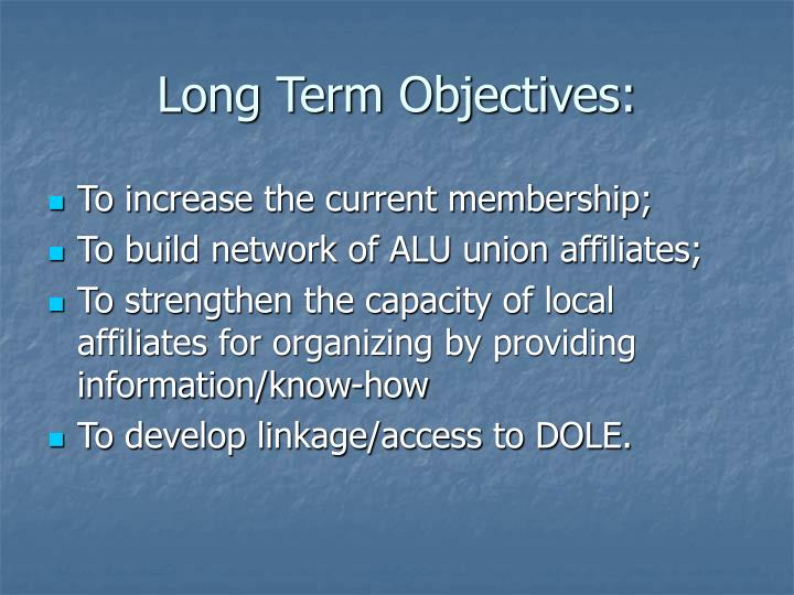 Long Term Objectives: