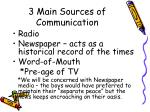 3 main sources of communication