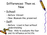 differences then vs now
