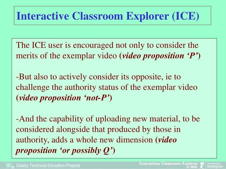 Interactive Classroom Explorer (ICE)