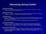 intervening during conflict