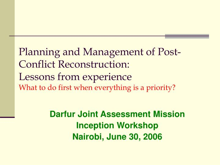 Planning and Management of Post-Conflict Reconstruction: