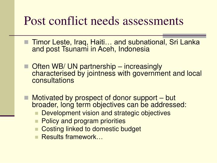 Post conflict needs assessments