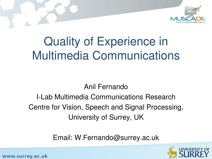 quality of experience in multimedia communications n.