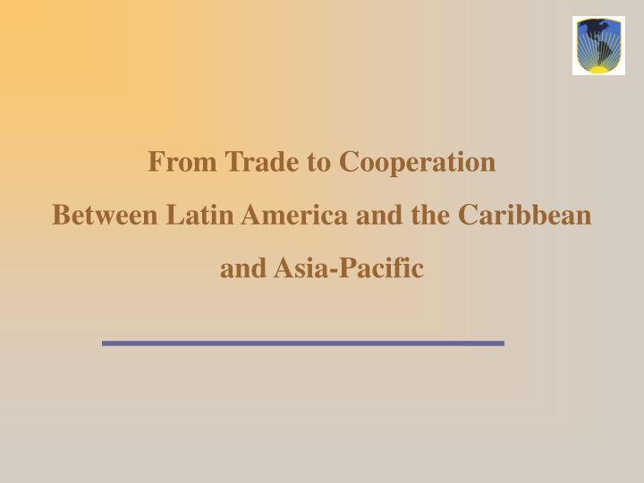 From Trade to Cooperation