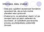 informace data znalost
