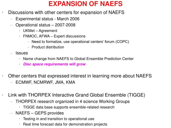 Discussions with other centers for expansion of NAEFS