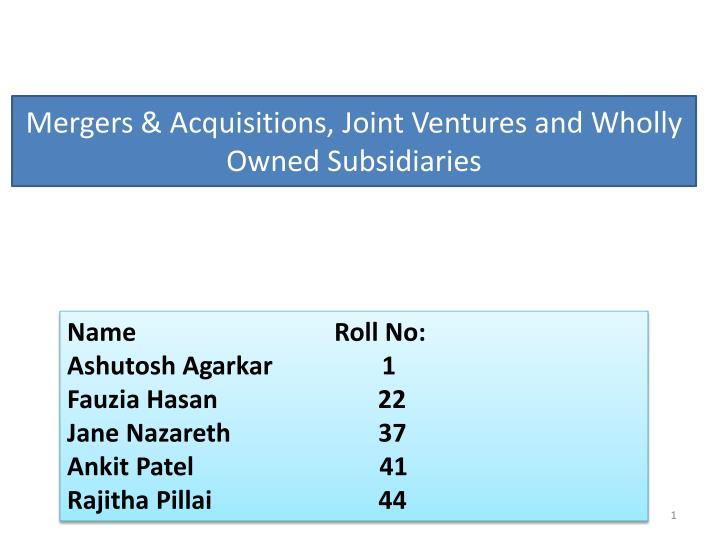 mergers acquisitions joint ventures and wholly owned subsidiaries n.