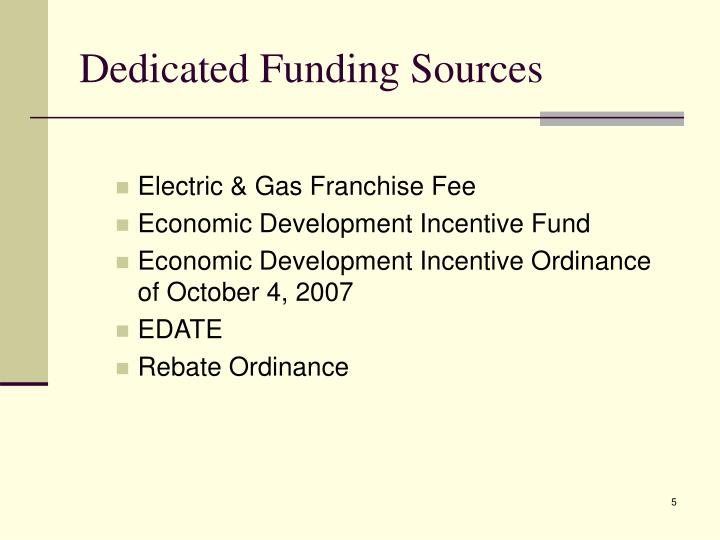Dedicated Funding Sources