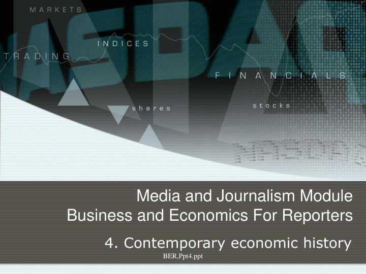 Media and journalism module business and economics for reporters