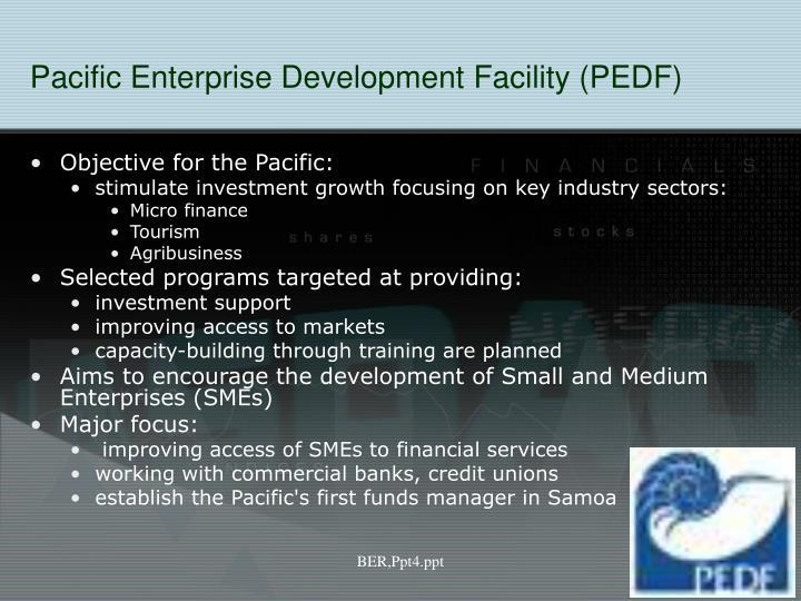 Pacific Enterprise Development Facility (PEDF)
