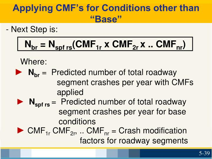 """Applying CMF's for Conditions other than """"Base"""""""