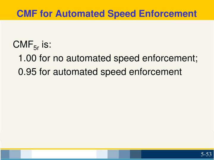CMF for Automated Speed Enforcement