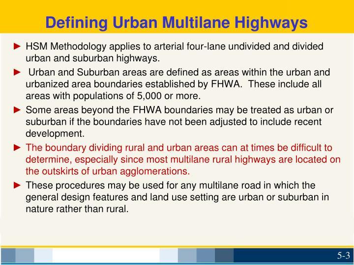 Defining urban multilane highways