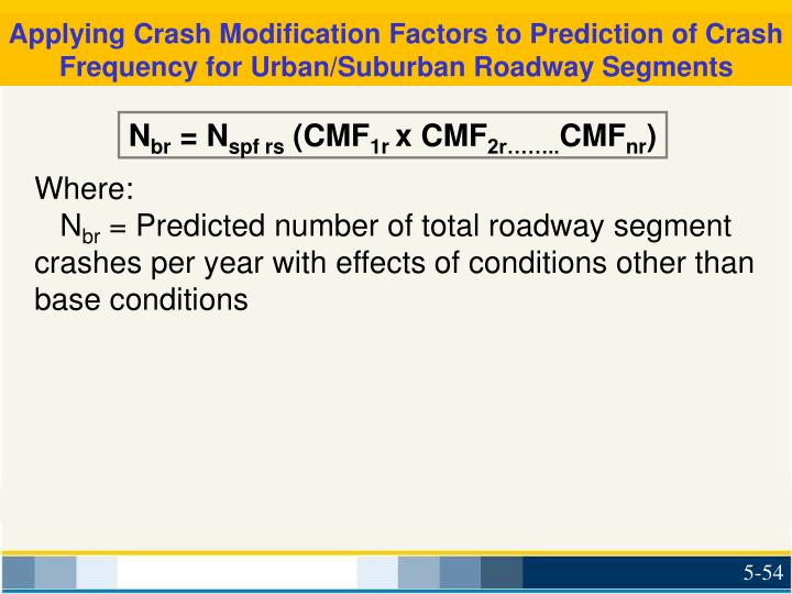 Applying Crash Modification Factors to Prediction of Crash Frequency for Urban/Suburban Roadway Segments