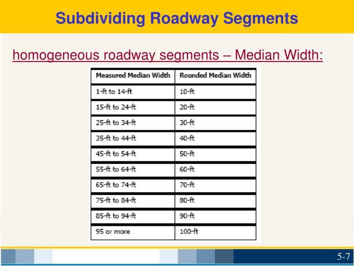 Subdividing Roadway Segments