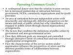 pursuing common goals