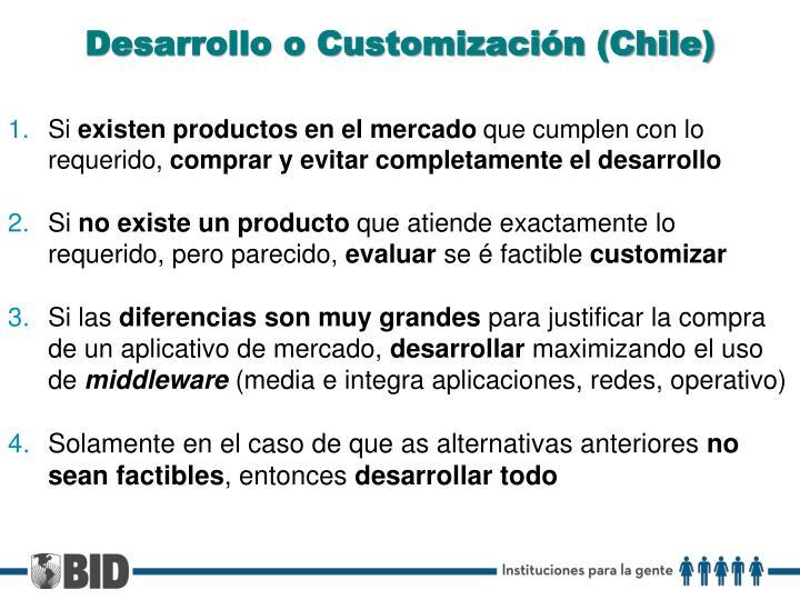 Desarrollo o Customización (Chile)