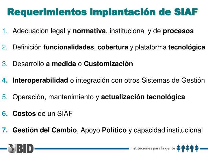 Requerimientos implantación de SIAF