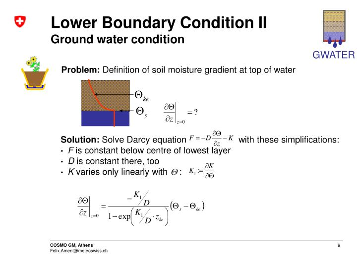Lower Boundary Condition II