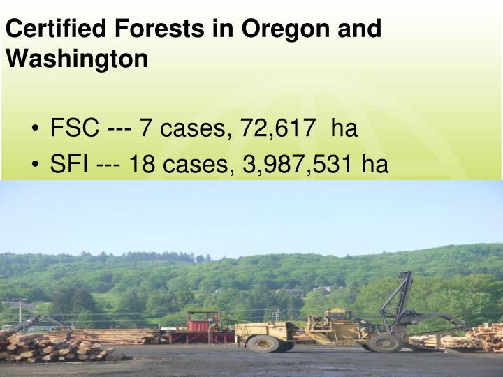 Certified Forests in Oregon and Washington