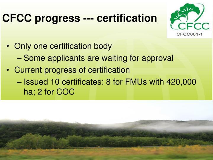 CFCC progress --- certification