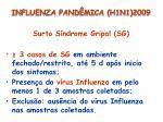 influenza pand mica h1n1 20096