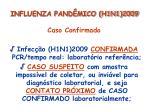 influenza pand mico h1n1 20099